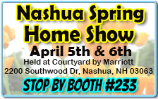 Nashua NH Home Show on Apriil 5-6th