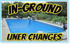 In Ground Liner Changes for your In-ground pool are professinally measured and installed by a top pool technician from E-Z Test Pool Supplies, Inc